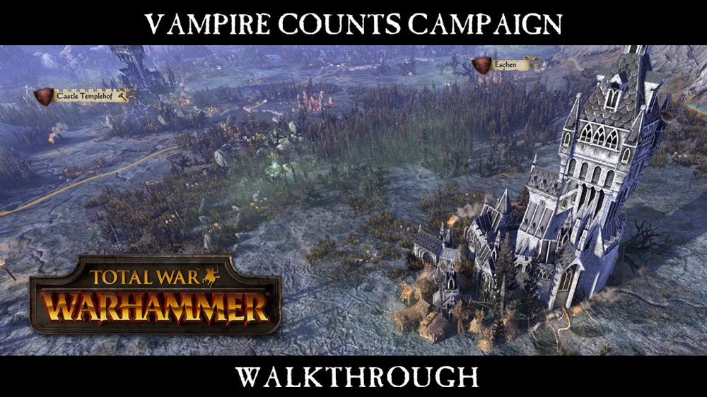 Total War: WARHAMMER – New Vampire Counts Campaign Gameplay